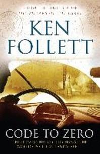 Code to Zero. Ken Follett