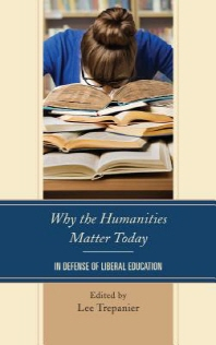 Why the Humanities Matter Today