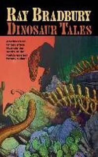 Ray Bradbury Dinosaur Tales