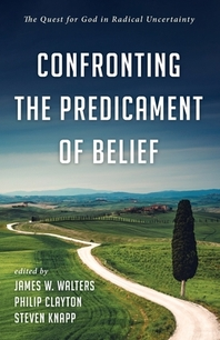Confronting the Predicament of Belief
