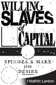 Willing Slaves of Capital