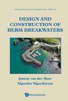 Design and Construction of Berm Breakwaters