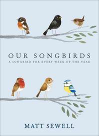 Our Songbirds