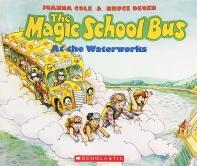 Magic School Bus : At the Waterworks