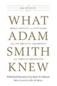 What Adam Smith Knew