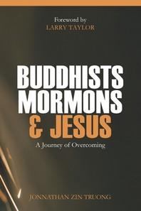 Buddhists, Mormons & Jesus