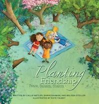 Planting Friendship