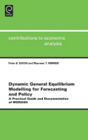 Dynamic General Equilibrium Modelling for Forecasting and Policy