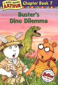 Arthur Chapter Book #7 : Buster''s Dino Dilemma