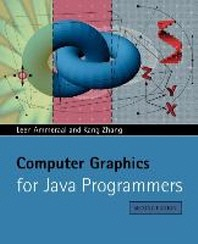 Computer Graphics for Java Programmers 2E