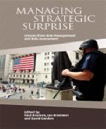 Managing Strategic Surprise