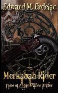 Merkabah Rider Tales of a High Planes Drifter
