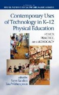 Contemporary Uses of Technology in K-12 Physical Education