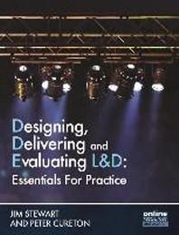 Designing, Delivering and Evaluating L&d