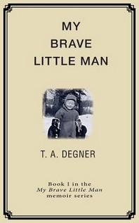 My Brave Little Man