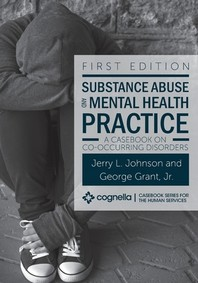 Substance Abuse and Mental Health Practice