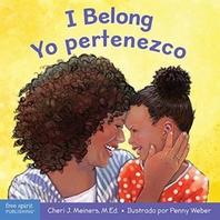 I Belong/Yo Pertenezco