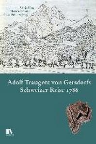 Adolf Traugott von Gersdorfs Schweizer Reise 1786