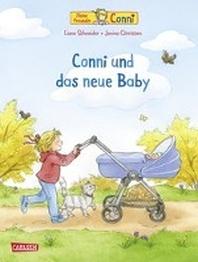 Conni-Bilderbuecher: Conni und das neue Baby (Neuausgabe)