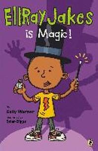 EllRay Jakes Is Magic