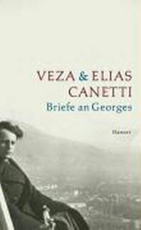 Canetti, V: Briefe an Georges