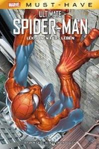 Marvel Must-Have: Ultimate Spider-Man: Lektionen fuers Leben