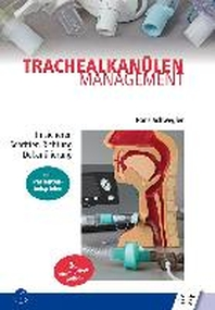 Trachealkanuelenmanagement
