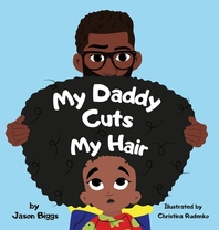 My Daddy Cuts My Hair