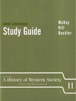 History of Western Society 7/E Vol. 2 :Study Guide