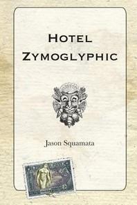 Hotel Zymoglyphic
