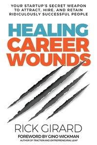 Healing Career Wounds