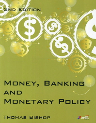 Money Banking and Monetary Policy