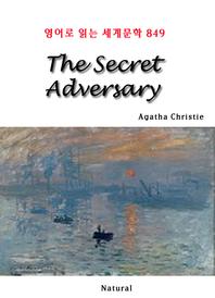 The Secret Adversary (영어로 읽는 세계문학 849)