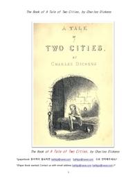 찰스디킨스의 두도시 이야기.The Book of A Tale of Two Cities, by Charles Dickens