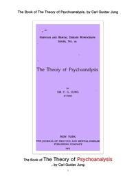 융의 정신분석학의 이론. The Book of The Theory of Psychoanalysis, by Carl Gustav Jung