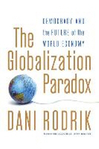 The Globalization Paradox: Democracy and the Future of the World Economy.