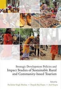 Strategic Development Policies and Impact Studies of Sustainable Rural and Community-Based Tourism