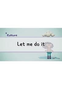 Let Me Do It