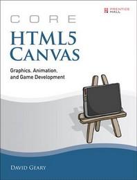 Core HTML5 Canvas (Paperback)