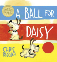 A Ball for Daisy (The Caldecott Medal)