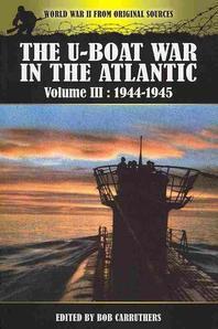 The U-Boat War in the Atlantic, Volume 3