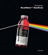 Meatwater Manifesto