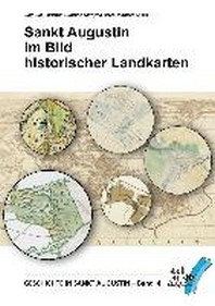 Sankt Augustin im Bild historischer Landkarten