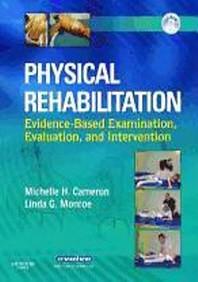 Physical Rehabilitation Evidence Based Examination & Intervention