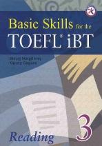 BASIC SKILLS FOR THE TOEFL IBT READING. 3