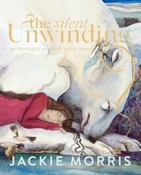 The Silent Unwinding