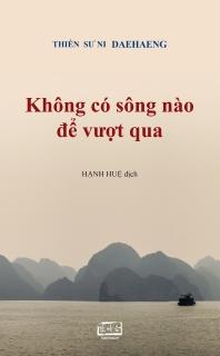 No River to Cross in Vietnamese(건널 강이 어디 있으랴 베트남어본)