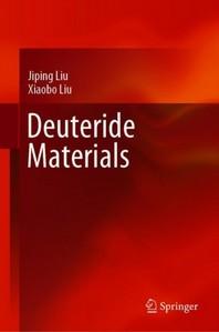 Deuteride Materials