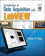 Introduction to Data Acquisition with LabVIEW [With CDROM]