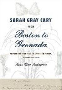 Sarah Gray Cary from Boston to Grenada